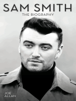 Sam Smith - The Biography