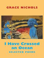 I Have Crossed an Ocean