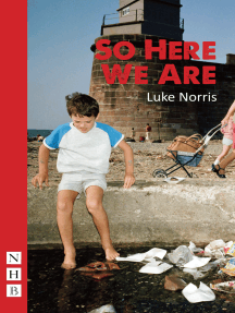 So Here We Are (NHB Modern Plays)
