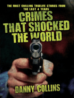 Crimes That Shocked The World - The Most Chilling True-Life Stories From the Last 40 Years