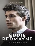 Eddie Redmayne - The Biography
