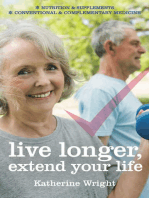 Live longer, extend your life