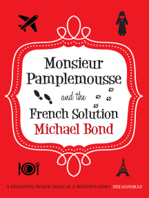 Monsieur Pamplemousse and the French Solution: The charming and witty crime caper