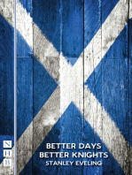 Better Days Better Knights (NHB Modern Plays)