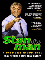 Stan The Man - A Hard Life in Football