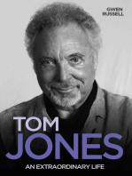 Tom Jones - An Extraordinary Life