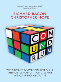 Conundrum: Why Every Government Gets Things Wrong - And What We Can Do About It