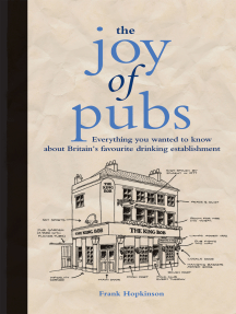 The Joy of Pubs: Everything you wanted to know about Britain's favourite drinking establishment