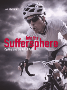 Into the Suffersphere: Cycling and the Art of Pain