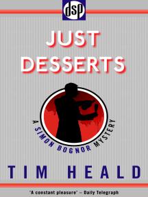 Just Desserts: A Simon Bognor Mystery