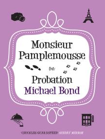 Monsieur Pamplemousse on Probation: The charming crime caper
