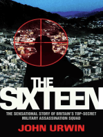 The Sixteen - The Sensational Story of Britain's Top Secret Military Assassination Squad