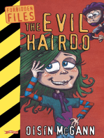 The Evil Hairdo