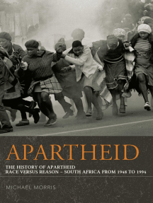 Apartheid: The History of Apartheid: Race vs. Reason - South Africa from 1948 - 1994