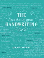 The Secrets of Your Handwriting: Your personality in your penmanship