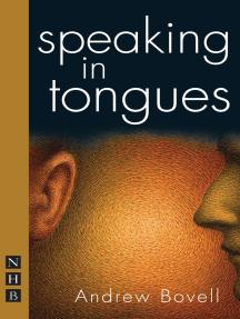 Speaking in Tongues (NHB Modern Plays)