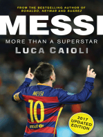 Messi – 2017 Updated Edition: More Than a Superstar