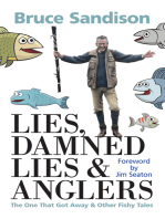 Lies, Damned Lies and Anglers