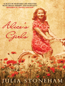 Alice's Girls: The compelling story of wartime love and friendship