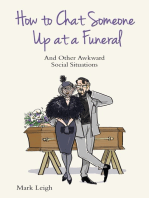 How To Chat Someone Up At A Funeral - And Other Awkward Social Situations