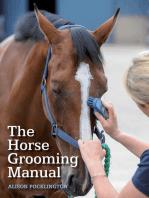 Horse Grooming Manual