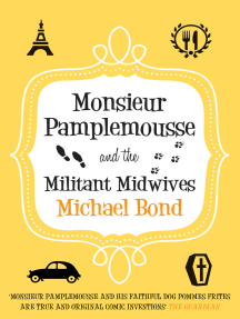 Monsieur Pamplemousse and the Militant Midwives: The witty crime romp