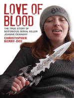 Love of Blood - The True Story of Notorious Serial Killer Joanne Dennehy