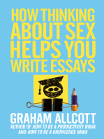 How Thinking About Sex Helps You Write Essays
