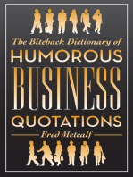 The Biteback Dictionary of Humorous Business Quotations