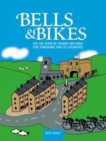 Bells & Bikes: On the Tour de France big ring for Yorkshire and its churches