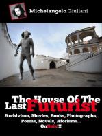 The House Of The Last Futurist On Sale!!