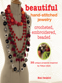 Beautiful Hand-stitched Jewelry: 35 unique projects inspired by Tokyo style