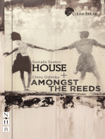 House + Amongst the Reeds