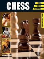 Chess: Skills - Tactics - Techniques
