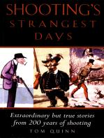 Shooting's Strangest Days