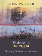 Visions in the Night