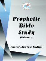 Prophetic Bible Study - Volume 3