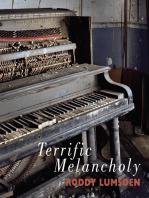 Terrific Melancholy