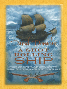 A Shot Rolling Ship: The engrossing maritime adventure series