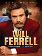 Will Ferrell - Staying Classy