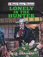 Lonely is the Hunter