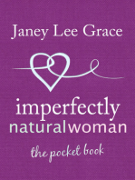 Imperfectly Natural Woman