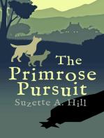The Primrose Pursuit