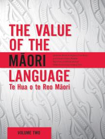 The Value of the Maori Language: Te Hua o te Reo Maori