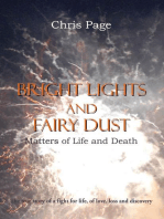Bright Lights and Fairy Dust