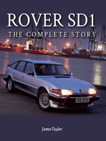 Rover SD1: The Full Story 1976-1988