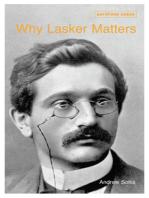 Why Lasker Matters