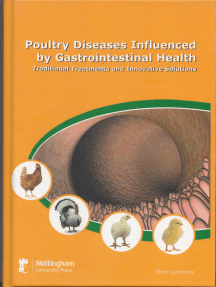 Poultry Diseases Influenced by Gastrointestinal Health: Traditional Treatment and Innovative Solutions