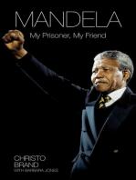 Mandela - My Prisoner, My Friend
