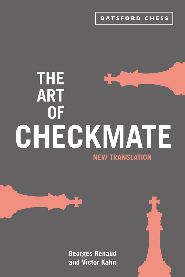 The Art Of Checkmate By Georges Renaud And Victor Kahn Chess Diagram Puzzle From Read Online